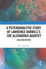 A Psychoanalytic Study of Lawrence Durrell's The Alexandria Quartet
