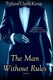 The Man Without Rules