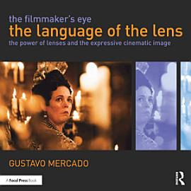 The Filmmaker S Eye  The Language Of The Lens
