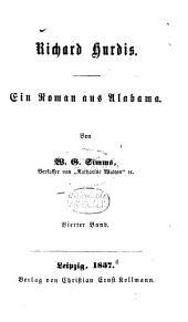 Richard Hurdis: Ein Roman aus Alabama. Von W. G. Simms, Band 4