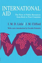 International Aid: The Flow of Public Resources from Rich to Poor Countries