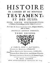 Histoire de l'Ancien et du Nouveau Testament: et des Juifs, pour servir d'introduction à l'Histoire écclésiastique de M. l'Abbé Fleury, Volume2