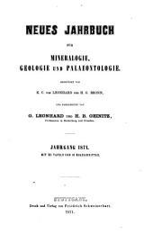Neues Jahrbuch für Mineralogie, Geologie und Paläontologie: 1871