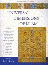 Universal Dimensions of Islam: Studies in Comparative Religion