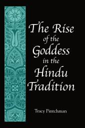 Rise of the Goddess in the Hindu Tradition, The