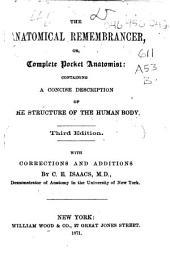 The Anatomical Remembrancer, Or, Complete Pocket Anatomist ...