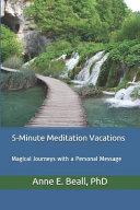 5-Minute Meditation Vacations