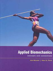 Applied Biomechanics Concepts And Connections Book PDF