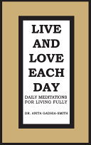 Live and Love Each Day