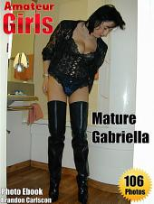Amateur Sexy Girls & Wives Erotic Adult Picture Ebook: Erotic Girls & Women from Europe dressing off - Busty gabriella, 46
