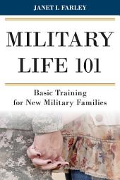 Military Life 101: Basic Training for New Military Families