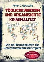 T  dliche Medizin und organisierte Kriminalit  t PDF