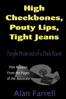 High Cheekbones  Pouty Lips  Tight Jeans PDF