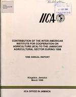 Contribution of the Inter-american Institute for Cooperation on Agriculture (iica) to the Jamaican Agricultural Sector During 1998