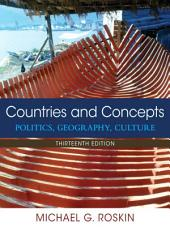 Countries and Concepts: Politics, Geography, Culture, Edition 13