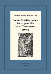 Neues Musikalisches Seelenparadies Alten Testaments (1660): Kritische Ausgabe und Kommentar. Kritische Edition des Notentextes