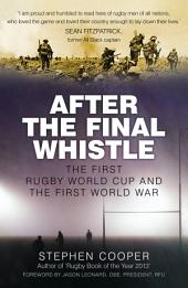 After the Final Whistle: The First Rugby World Cup and the First World War
