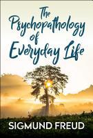 The Psychopathology of Everyday Life PDF