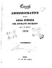Leggi amministrative estese alla Sicilia col sovrano decreto del 7 di maggio 1838