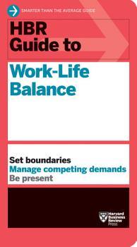 HBR Guide to Work Life Balance PDF