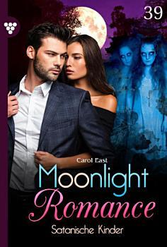 Moonlight Romance 39     Romantic Thriller PDF