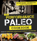 The Performance Paleo Cookbook Book