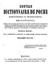 Nouveau dictionnaire de poche flamand-français et français-flamand. 2 pt. [in 1 vol.].