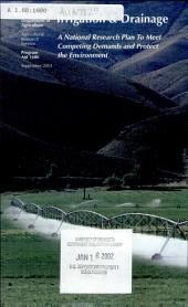 Irrigation & Drainage, A National Research Plan To Meet Competing Demands And Protect The Environment, Program Aid 1680, September 2001