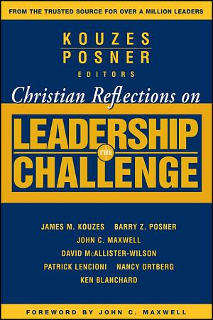 Christian Reflections on The Leadership Challenge PDF