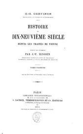 Histoire du dix-neuvième siècle depuis les traités de Vienne: Volumes1à2;Volume1864
