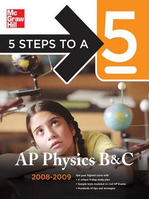 5 Steps to a 5 AP Physics B   C  2008 2009 Edition PDF