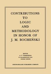 Contributions to Logic and Methodology: In Honor of J.M. Bochenski