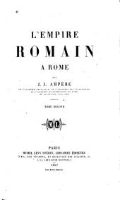 L'empire romain à Rome: Volume2