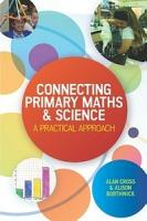 EBOOK  Connecting Primary Maths and Science  A Practical Approach PDF