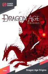Dragon Age Origins & Awakening - Strategy Guide
