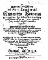 Die Sammlung und Führung des IVten Transportes Saltzburgischer Emigranten