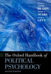 The Oxford Handbook of Political Psychology: Second Edition, Edition 2
