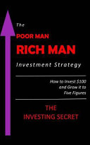 The Poor Man - Rich Man Investment Strategy
