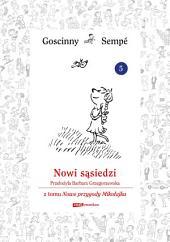 Nowi sąsiedzi z tomu Nowe przygody Mikołajka. Minibook