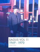 SAGUS Vo1 11: 1969-70