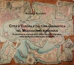 CITTÀ D'EUROPA E CULTURA URBANISTICA NEL MEZZOGIORNO BORBONICO
