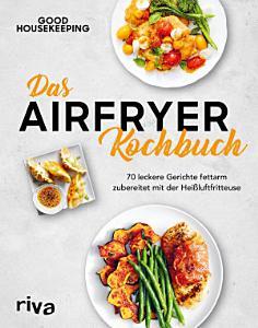 Das Airfryer Kochbuch PDF