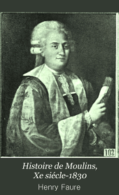 Histoire de Moulins (Xe siècle - 1830)