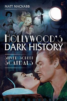 Hollywood s Dark History