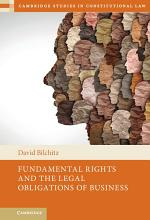 Fundamental Rights and the Legal Obligations of Business