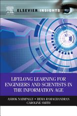 Lifelong Learning for Engineers and Scientists in the Information Age PDF