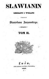 Slawianin, zebrany i wydany przez Stanisiawa Jaszowskiego. (Der Slave. Hrsg. von Stanislaus Jaszowski.) pol. - Lemberg, Piller 1837-39