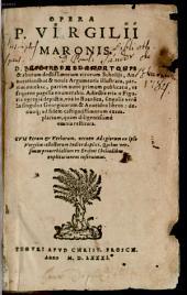 Opera ¬P. ¬Vergilii ¬Maronis: Quibus versuum proverbialium ex Erasmi Chiliadibus explicationem inservimus