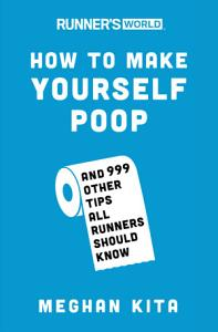 Runner s World How to Make Yourself Poop Book