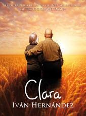 CLARA: Una historia de amor etéreo-sexual (novela romántica)